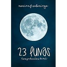 23 lunas: Tres pedacitos de mí (Spanish Edition)