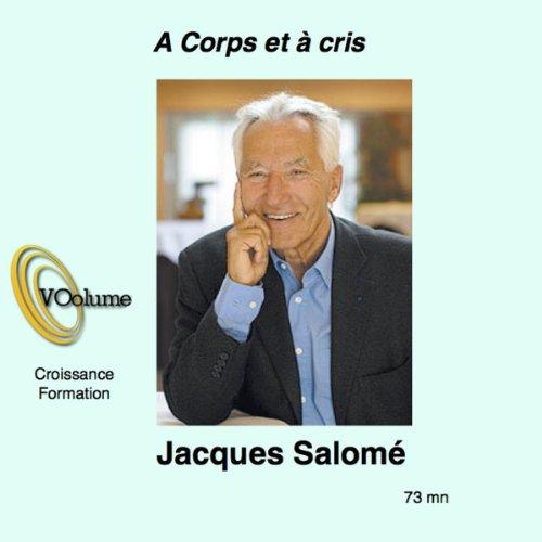 Télécharger A corps et à cris PDF Livre eBook France