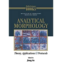 Analytical Morphology: Theory, Applications And Protocols