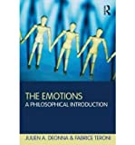 [(The Emotions: A Philosophical Introduction)] [Author: Fabrice Teroni] published on (April, 2012)