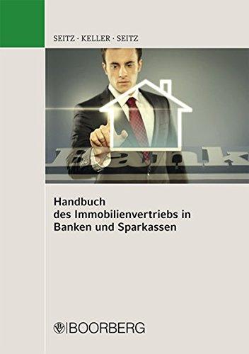 Handbuch des Immobilienvertriebs in Banken und Sparkassen