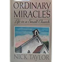 Ordinary Miracles: Life in a Small Church