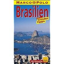 Brasilien. Rio de Janeiro. Marco Polo Reiseführer. Reisen mit Insider- Tips