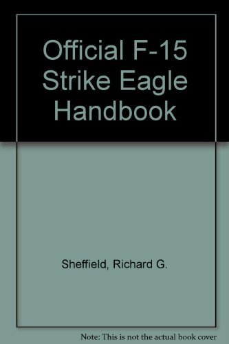 The Official F-15 Strike Eagle Handbook (Air-combat-spiele Pc)