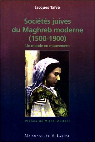 Sociétés juives du Maghreb moderne (1500-1900)