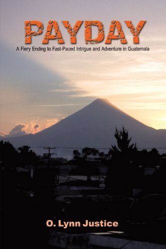 payday-a-fiery-ending-to-fast-paced-intrigue-and-adventure-in-guatemala