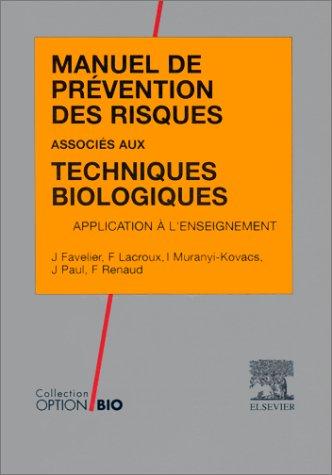 Manuel de prévention des risques associés aux techniques biologiques par Jean Favelier