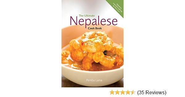 The ultimate nepalese cook book amazon pemba lama nicci the ultimate nepalese cook book amazon pemba lama nicci gurr annie watsham 9780957154100 books forumfinder Images
