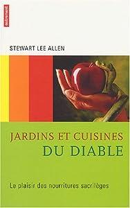 vignette de 'Jardins et cuisines du diable (Stewart Lee Allen)'