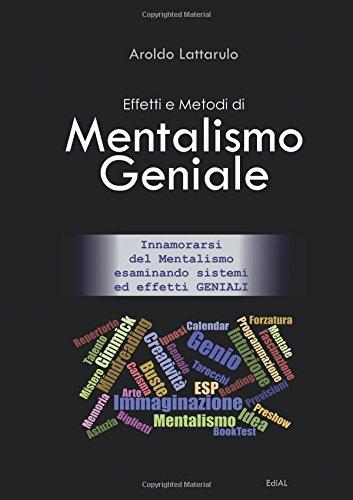 Effetti e Metodi di Mentalismo Geniale
