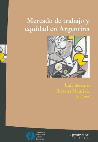 Mercado de Trabajo y Equidad En Argentina por Luis Beccaria