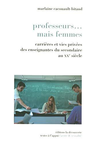 Professeurs... mais femmes par Marlaine CACOUAULT-BITAUD