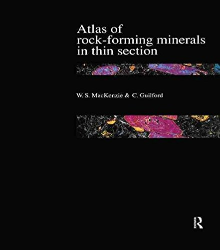 [(Atlas of the Rock-Forming Minerals in Thin Section)] [By (author) W. S. MacKenzie ] published on (June, 1980)
