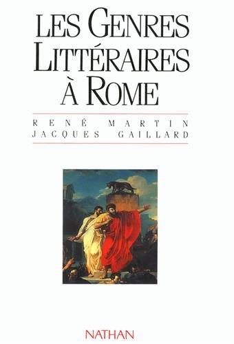 GENRES LITTERAIRES A ROME par RENE MARTIN