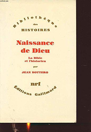 NAISSANCE DE DIEU LA BIBLE ET L'HISTORIEN...