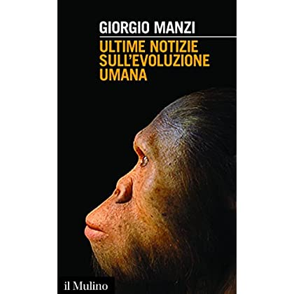 Ultime Notizie Sull'evoluzione Umana (Intersezioni)