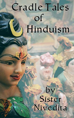 Cradle Tales of Hinduism (English Edition)