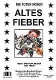 Altes Fieber - Einzelausgabe für Gesang / Klavier / Keyboard / Akkordeon / Gitarre