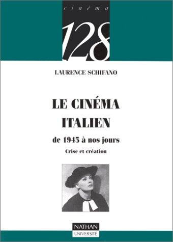 Le cinéma italien : De 1945 à nos jours, crise