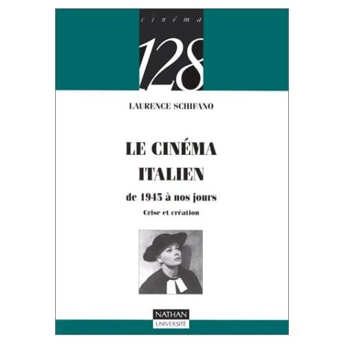 Le cinéma italien : De 1945 à nos jours, crise et création