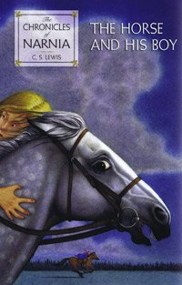 The horse and his boy C.S. Lewis ; illustrated by Pauline Baynes.