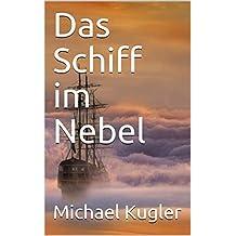Das Schiff im Nebel (German Edition)