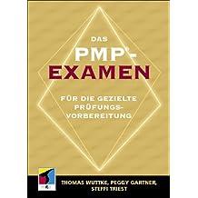 Das PMP-Examen für die gezielte Prüfungsvorbereitung, m. CD-ROM