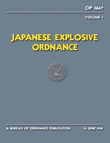 Japanese Explosive Ordnance 1: OP 1667 -