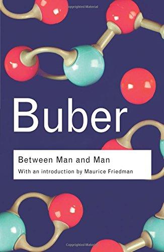 Between Man and Man (Routledge Classics): Between Man and Man (Routledge Classics)