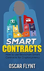 Smart Contracts: How to Use Blockchain Smart Contracts for Cryptocurrency Exchange (English Edition)