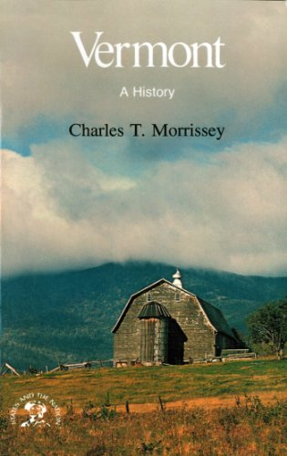 Vermont: A History (States & the Nation Series) (English Edition)
