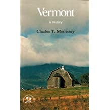 Vermont: A History