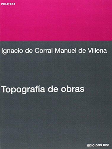 Topografía de obras (Politext) por Ignacio del Corral Manuel de Villena