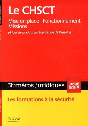 CHSCT - Mise en place - Fonctionnement - Missions
