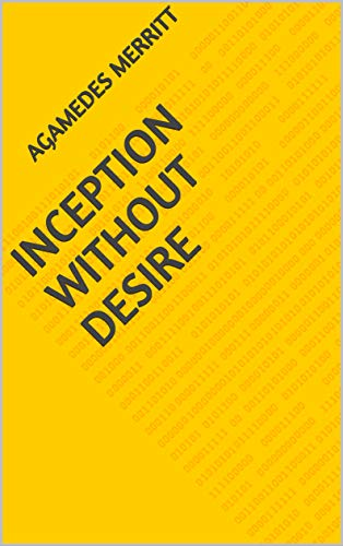 Inception Without Desire (Norwegian Edition)