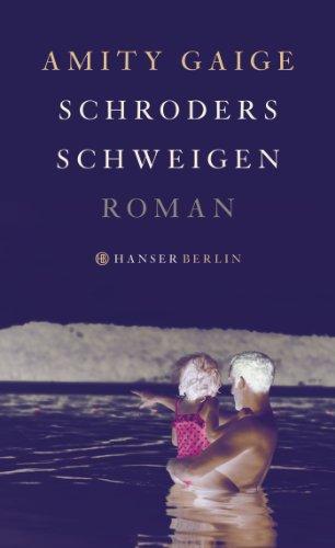 Schroders Schweigen: Roman