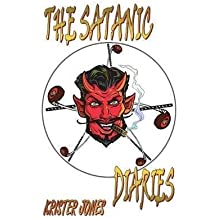 [(Satanic Diaries)] [By (author) Krister Jones] published on (March, 2013)