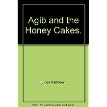 Agib and the Honey Cakes.