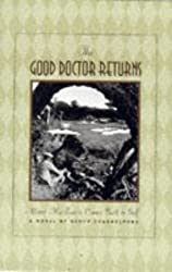 The Good Doctor Returns: Alistair MacKenzie Comes Back to Life
