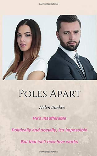 Poles Apart: He's insufferable. They should hate each other. But that isn't how love works - Contemporary Pole