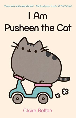 I Am Pusheen The Cat (Turtleback School & Library Binding Edition) by Claire Belton (2013-10-29)
