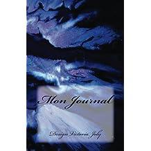 Mon Journal: Journal intime/Carnet de Secrets/Cahier quotidien - Design Original Moderne 1