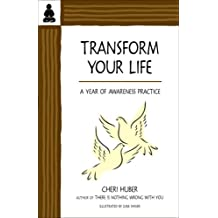 Transform Your Life: A Year of Awareness Practice
