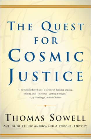 Quest for Cosmic Justice, the by Sowell (2002-02-25)