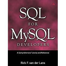 SQL for MySQL Developers: A Comprehensive Tutorial and Reference by Rick F. van der Lans (2007-04-30)