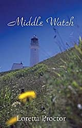 Middle Watch: a romantic suspense story
