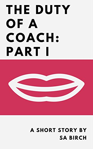 the-duty-of-a-coach-part-i-english-edition