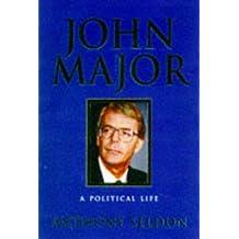 Major: A Political Life