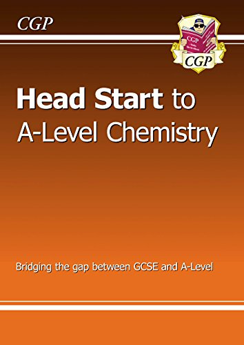 New Head Start to A-level Chemistry (CGP A-Level Chemistry) by [CGP Books]