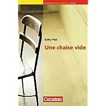 Une chaise vide: Niveau A2+. Lektüre mit eingelegtem Vokabular